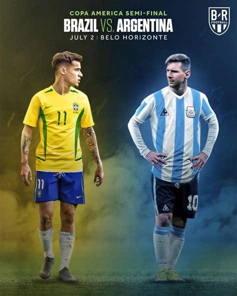 Brazil vs. Argentina. #CopaAmerica semi final. Classic ...