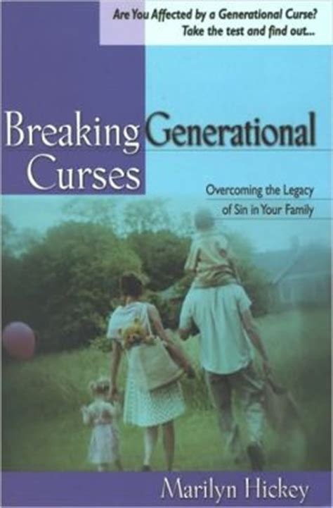 Breaking Generational Curses: Overcoming the Legacy of Sin ...