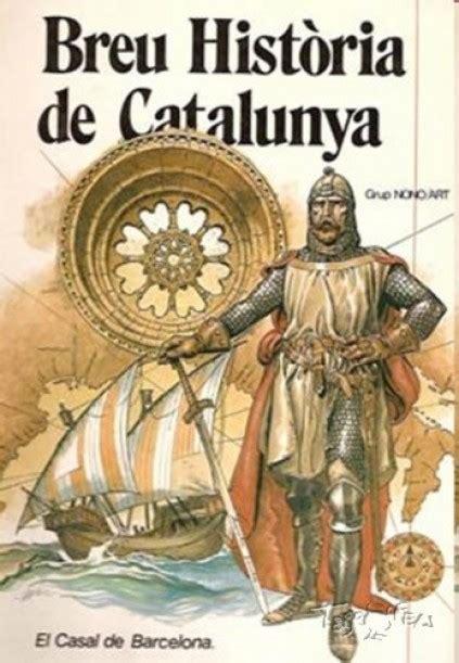 BREU HISTORIA DE CATALUNYA  1979, NONO ART  1   Ficha de ...