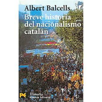 Breve Historia Del Nacionalismo Catalan / Brief History of ...