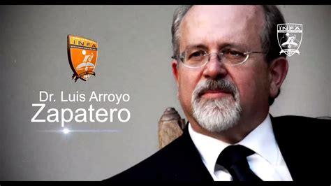 Breve Reseña del Dr. Luis Arroyo Zapatero   YouTube