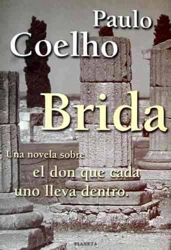 Brida  1990 . Paulo Coelho | Descargar libros gratis, Pdf ...