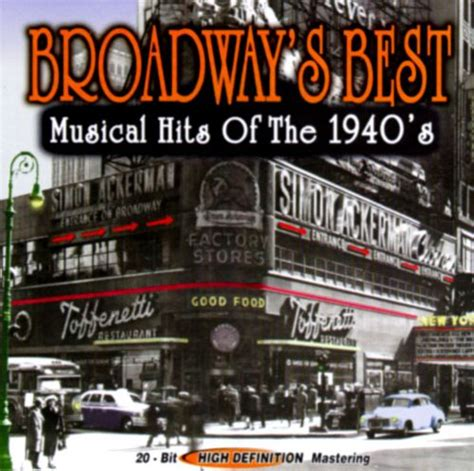Broadway s Best: Musical Hits of 1940 s   Various Artists ...