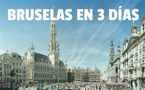 Bruselas en 3 días | Escapada de fin de semana o puente en ...