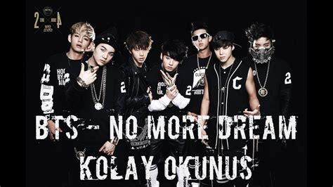 BTS   No More Dream [Kolay Okunuş   Easy Lyrics]   YouTube