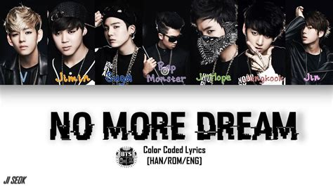 BTS  방탄소년단    No More Dream  Color Coded Han Rom Eng ...