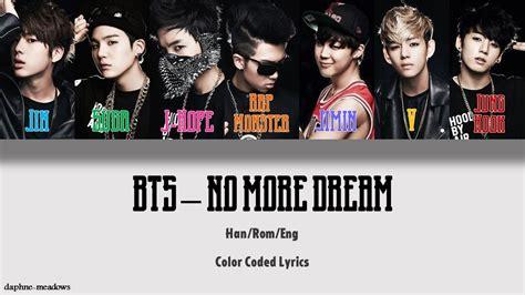 BTS  방탄소년단  – No More Dream  Color Coded Han/Rom/Eng ...