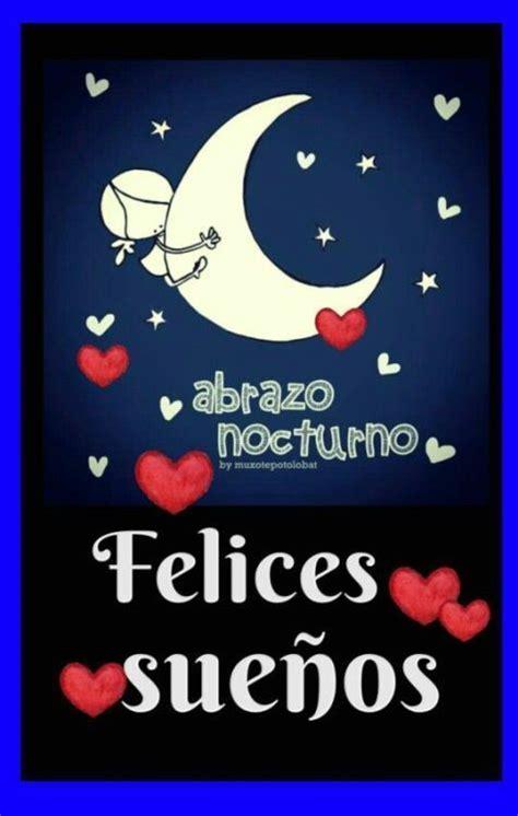 buenas noches amor mio vida a descansar dulces sueños ...