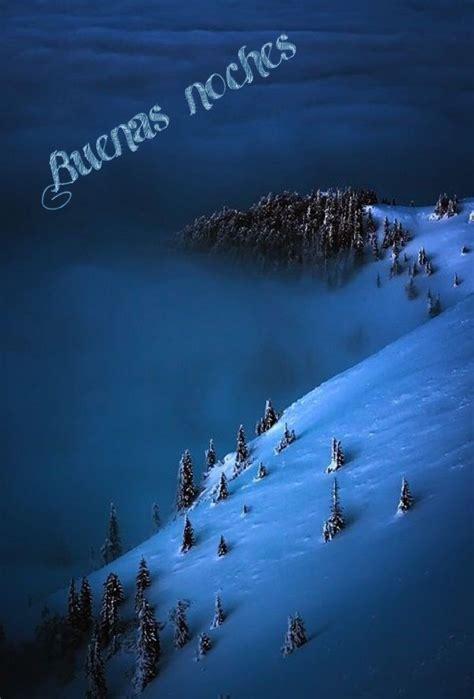 Buenas noches  con imágenes    Paisaje nieve, Natural ...