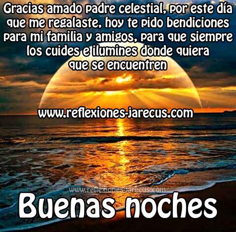 Buenas noches, Gracias amado padre celestial   Reflexiones ...