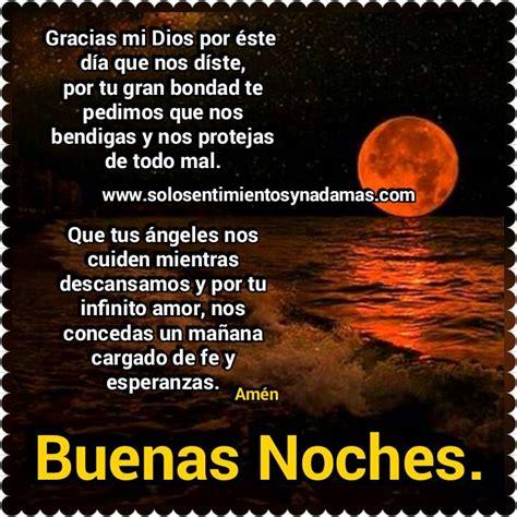 Buenas noches  Gracias mi Dios por éste día.   Solo ...