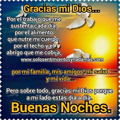 Buenas noches  Gracias mi Dios...   Solo sentimientos y ...
