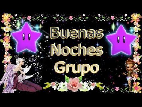 Buenas Noches Grupo   YouTube