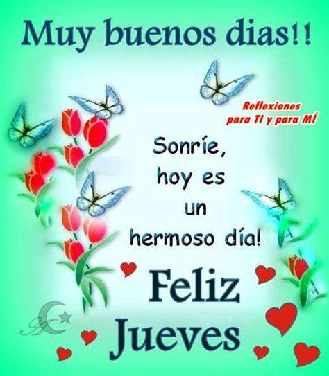 Buenos Deseos para TI y para MÍ: * Muy buenos días ...