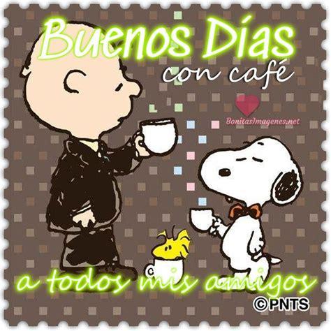 Buenos días a todos mis amigos   BonitasImagenes.net ...