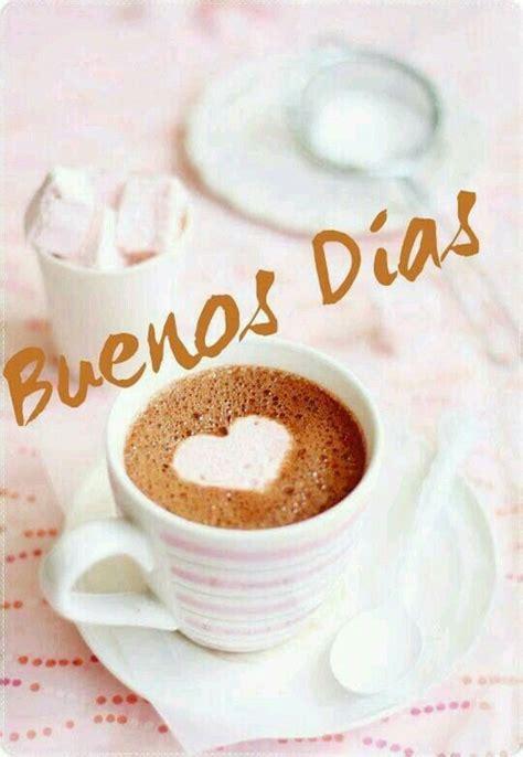 Buenos Dias, Buenas Tardes y Buenas Noches AMOR [Frases ...