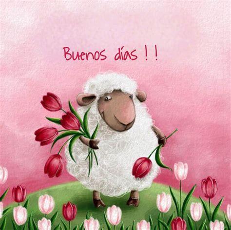 Buenos días | Buenos Dias | Pinterest | Good morning and ...