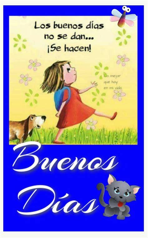 Buenos dias | buenos dias | Saludos de buenos dias, Buenos ...