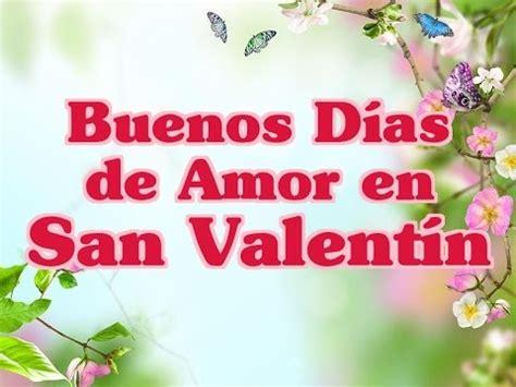 Buenos Días de Amor en San Valentín   Frases del Día de ...