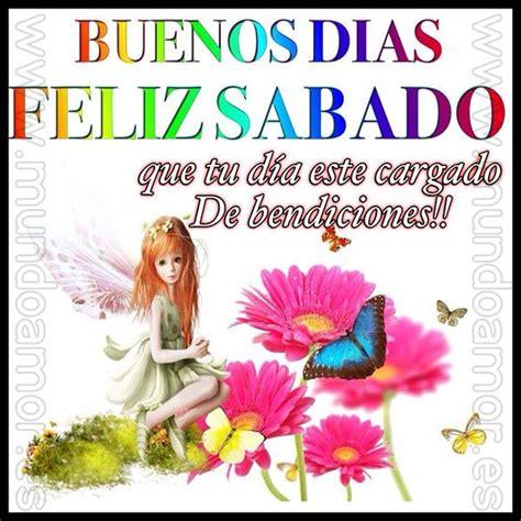 Buenos días feliz sabado   buenos días feliz sábado ...