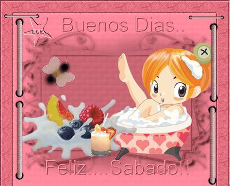 Buenos Días. Feliz Sábado | Sábado: Saludos y Buenos ...