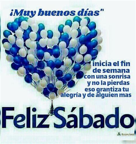 Buenos días Feliz Sábado WhatsApp | Buenos Días | Happy ...
