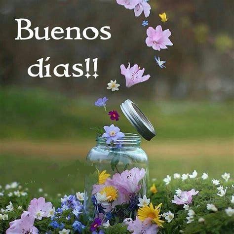 Buenos días! | Frases | Pinterest | Buen dia, Frases and ...