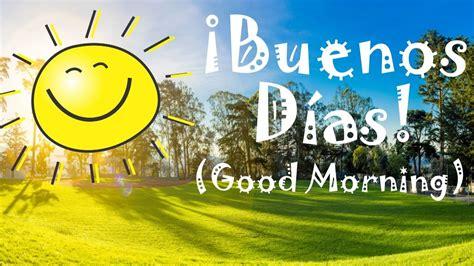 Buenos Días  Good Morning  Bilingual Storytime Song   YouTube