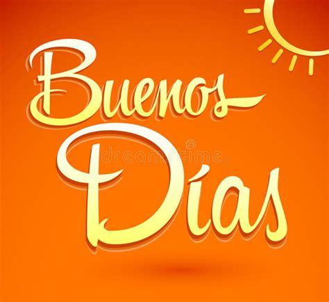Buenos Dias   Good Morning Spanish Text Lettering Stock ...