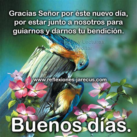 Buenos días, gracias Señor por éste nuevo día y por tu ...