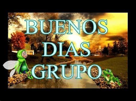 Buenos Dias Grupo Feliz Miercoles   YouTube