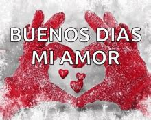 Buenos Días Mi Amor GIF   BuenosDiasMiAmor   Discover ...