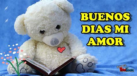 Buenos Dias mi Amor TE AMO, Mensajes Bonitos para dedicar ...