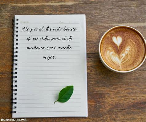 Buenos días para la semana   Frases para cada día