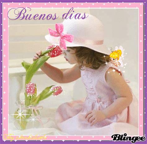 Buenos dias Picture #74134353 | Blingee.com