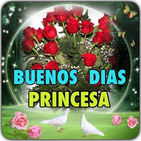 Buenos dias princesa flores   buenos días   Pinterest