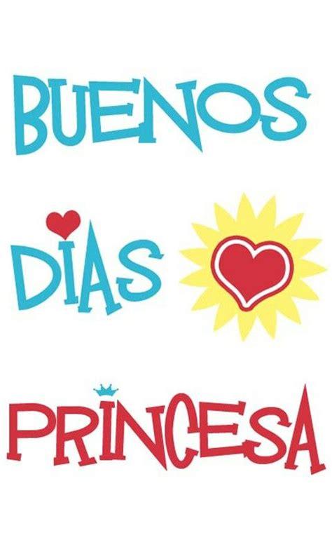 Buenos días princesa   Good morning !!!!!   Mensajes de ...