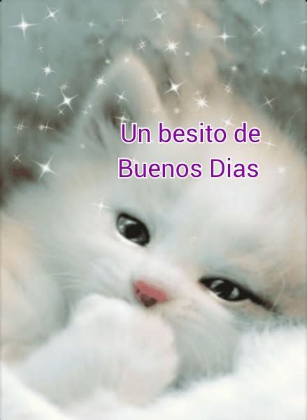Buenos Dias … | Pinteres…
