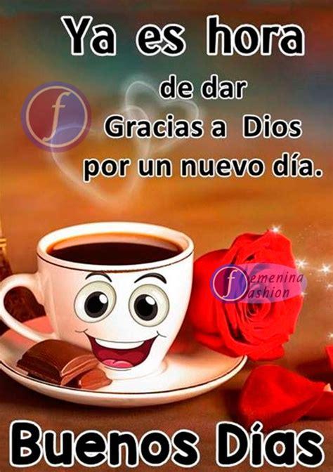 Buenos Días un Nuevo Día Imagenes y Fotos para Compartir ...