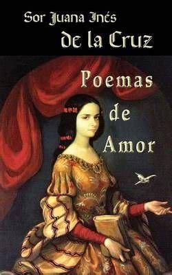 Buy Poemas de Amor by Sor Juana Ines De La Cruz With Free ...