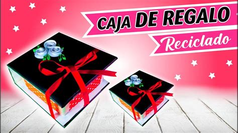 CAJA BONITA RECICLADA DE CARTÓN / Cardboard gift box ...