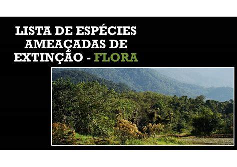Calaméo   Lista De Espécies Ameaçadas De Extinção Flora