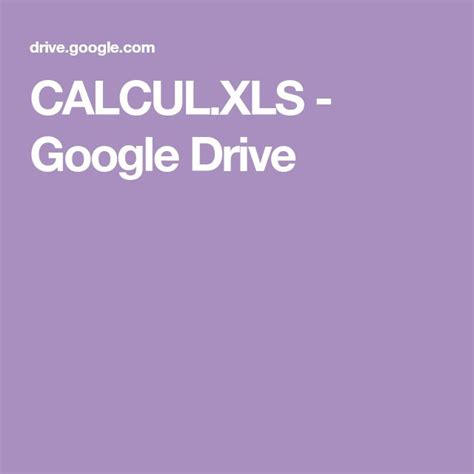 CALCUL.XLS   Google Drive in 2020 | Google drive, Driving