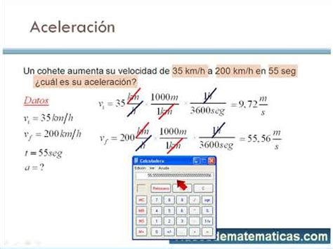 Calcular la aceleracion de un movil   conversion de ...