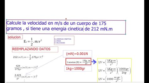 Calcule la velocidad en m/s de un cuerpo de 175 gramos ...