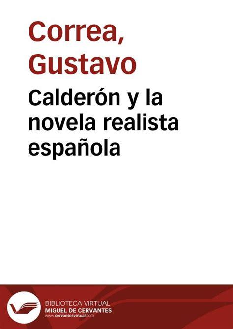 Calderón y la novela realista española / Gustavo Correa ...