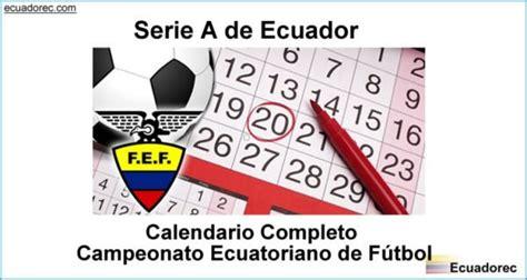 Calendario de Partidos   Fechas   Liga Pro Ecuador 2020