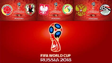 Calendario Mundial de Rusia 2018: Partidos de fútbol hoy ...