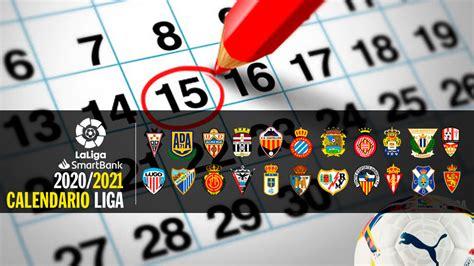 Calendario Segunda División 2020   2021   Liga SmartBank ...