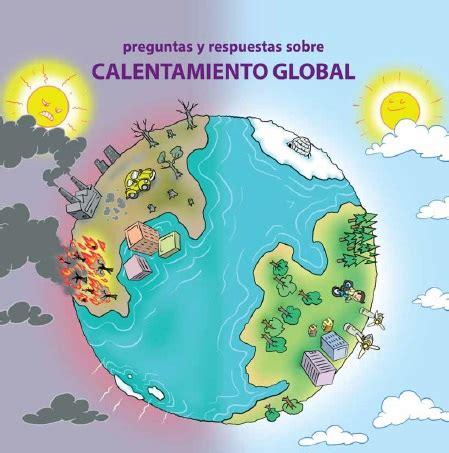 Calentamiento global   Cambio Climatico